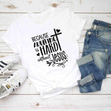 Because Adulting is Hard </br> Christian T-Shirt