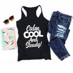 Calm Cool and Steady </br> Christian Tank Top