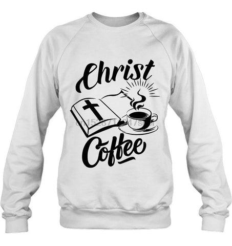 Christ Coffee </br> Christian Sweatshirt