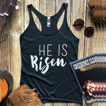 He is Risen </br> Christian Tank Top