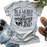 In A World Where You Can Be Anything Be Kind </br> Christian T-Shirt