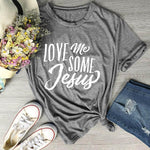 Love Me Some Jesus </br> Christian T-Shirt