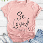 So Loved </br> Christian T-Shirt