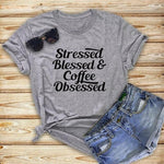 Stressed Blessed & Coffee Obsessed </br> Christian T-Shirt