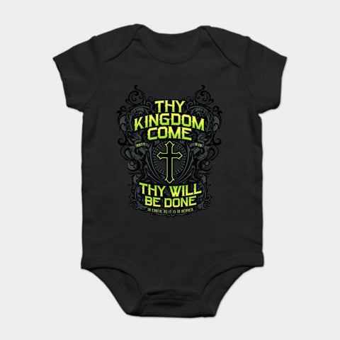Thy Kingdom Come</br> Baby Bodysuit