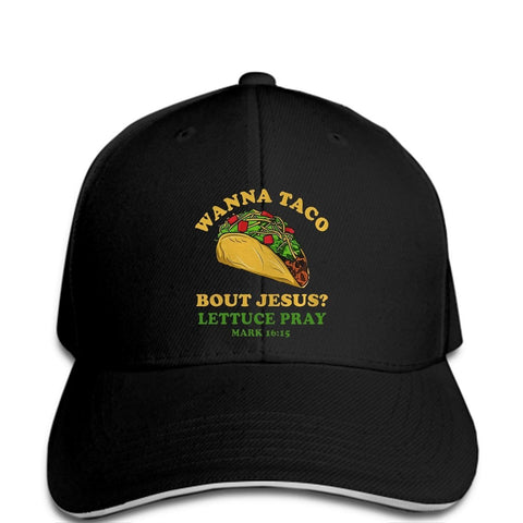 Wanna Taco Bout Jesus </br> Christian Hat