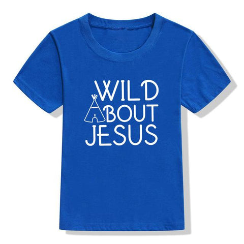 Wild ABout Jesus </br> Christian T-Shirt