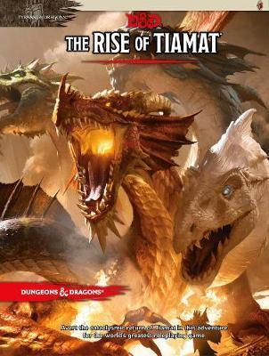Dungeons & Dragons: Tyranny of Dragons the Rise of Tiamat (D&D Adventure) | D20 Games