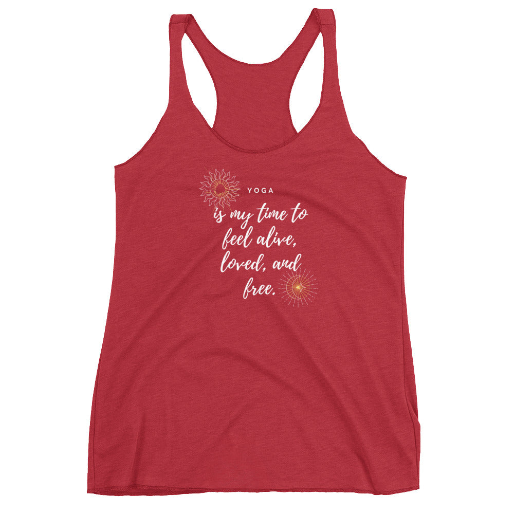 Yoga is My time to feel alive Women's Racerback Tank - 8 Petals Apparel
