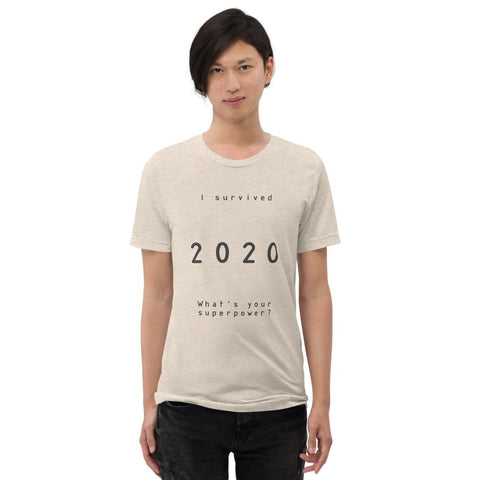Image of Surviving 2020 - Tri-blend short sleeve unisex T-shirt - Far East Hype
