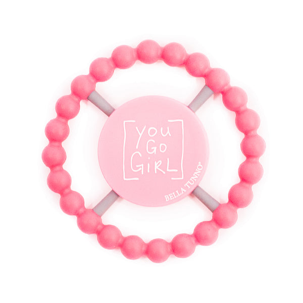Pink Teether with you go girl saying