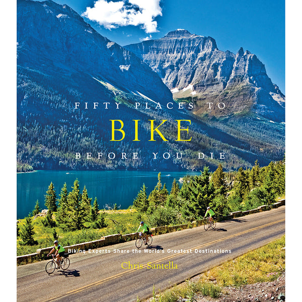 Front cover of Fifty places to bike before you die book