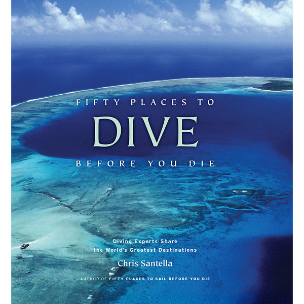 Front cover of Fifty places to dive before you die