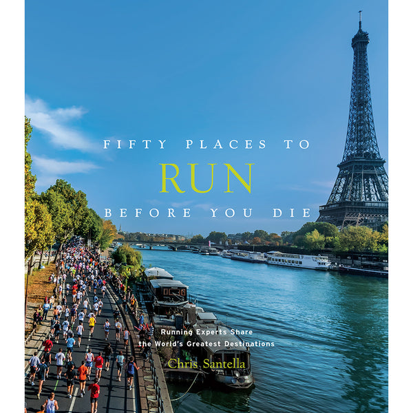 Front cover of Fifty places to run before you die
