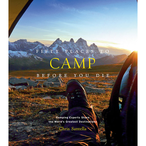 Front cover of Fifty place to camp before you die