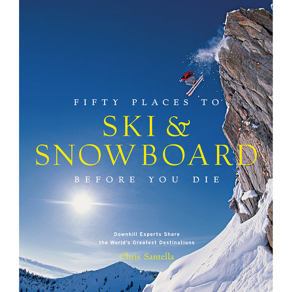 Front cover of Fifty places to ski & snowboard before you die