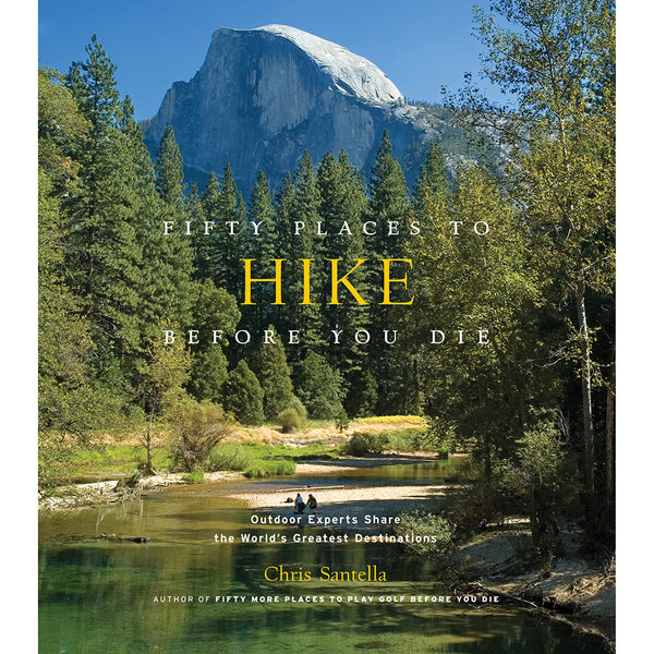 Front cover of Fifty places to hike before you die