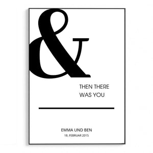 And then there was you | Personalisiert