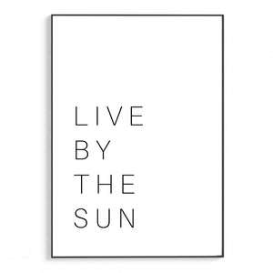 Live By The Sun Love By The Moon I | Schriften & Zitate