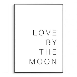 Live By The Sun Love By The Moon II | Schriften & Zitate
