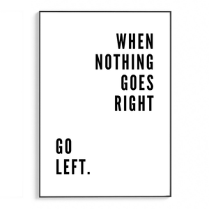 When nothing goes right | Schriften & Zitate