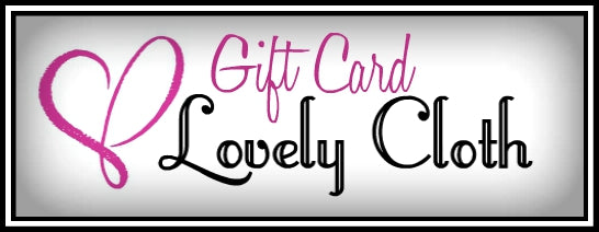 Lovely Cloth Gift Card
