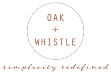 Oak and Whistle