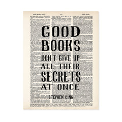 bibliophile gift good books don't give up their secrets at once quote by Stephen King