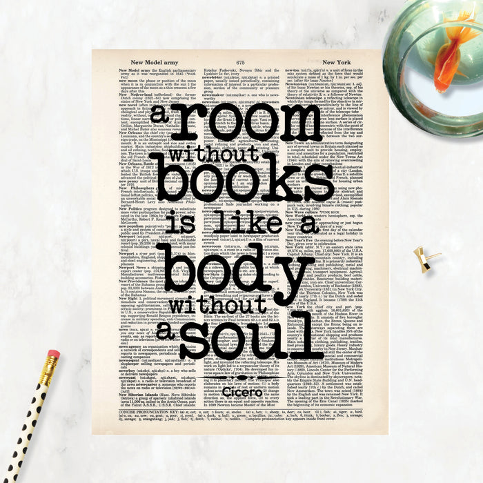A room without books is like a body without a soul quote from Cicero printed on a salvaged page from an old dictionary. Dictionary Print