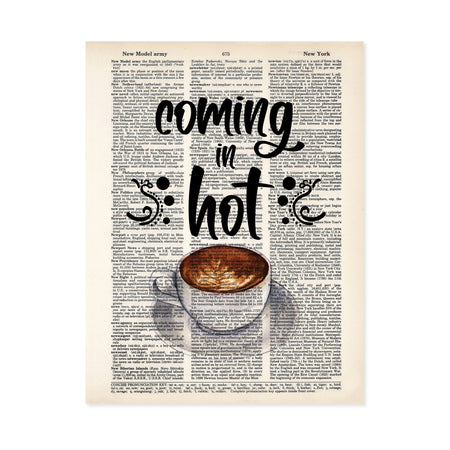 coming in hot text above watercolor coffee cup on a saucer, the coffee cream has a swirled design printed on salvaged dictionary paper