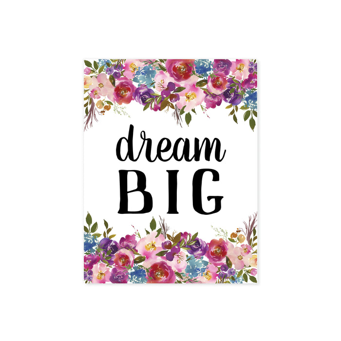 dream big on matte white paper with watercolor flowers top and bottom in shades of pinks, purple, greens, and blue