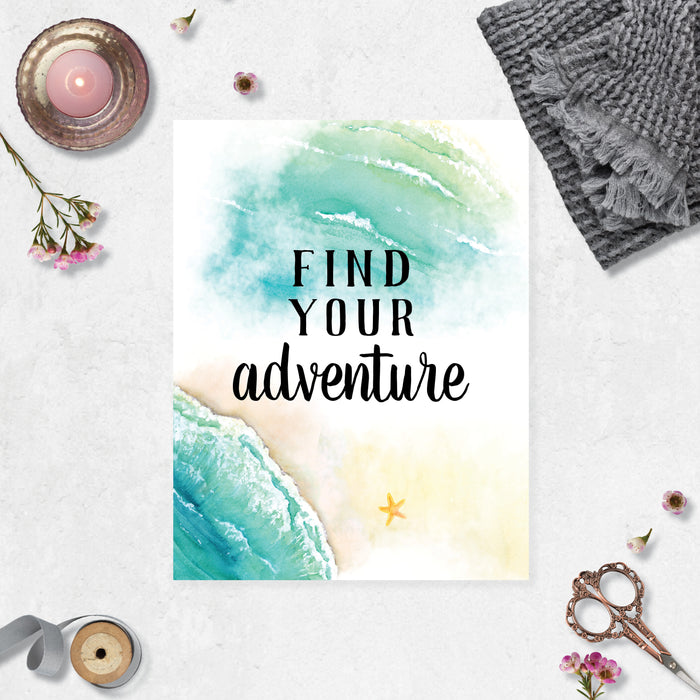 find your adventure in black in with a beachy waves and water scene and a single starfish on the beach printed on matte white paper