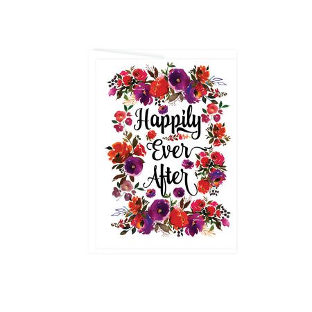Happily ever after in black text surrounded by vibrant watercolor flowers in deep purple, orange, and red tones with greenery, card is blank inside