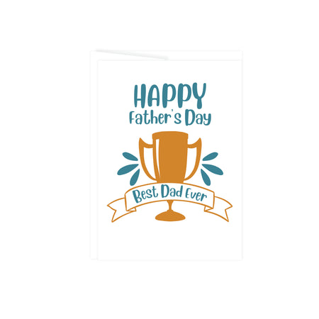 deep golden trophy with best dad ever and words happy fathers day in teal blue, greeting card is blank inside