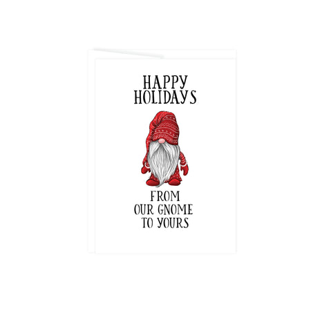 happy holidays from our gnome to yours greeting card with a gnome with red and white hat and clothing