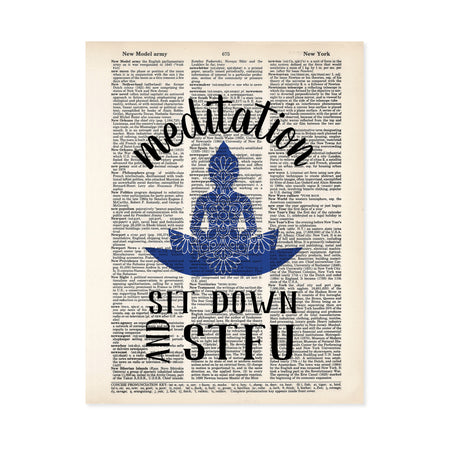 meditation text arced over a blue buddha figure with a mandala on it and the text sit down and STFU below printed on a dictionary page