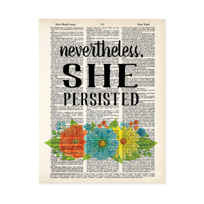 nevertheless she persisted with vibrant orange glue and yellow flowers and greenery printed on a dictionary page