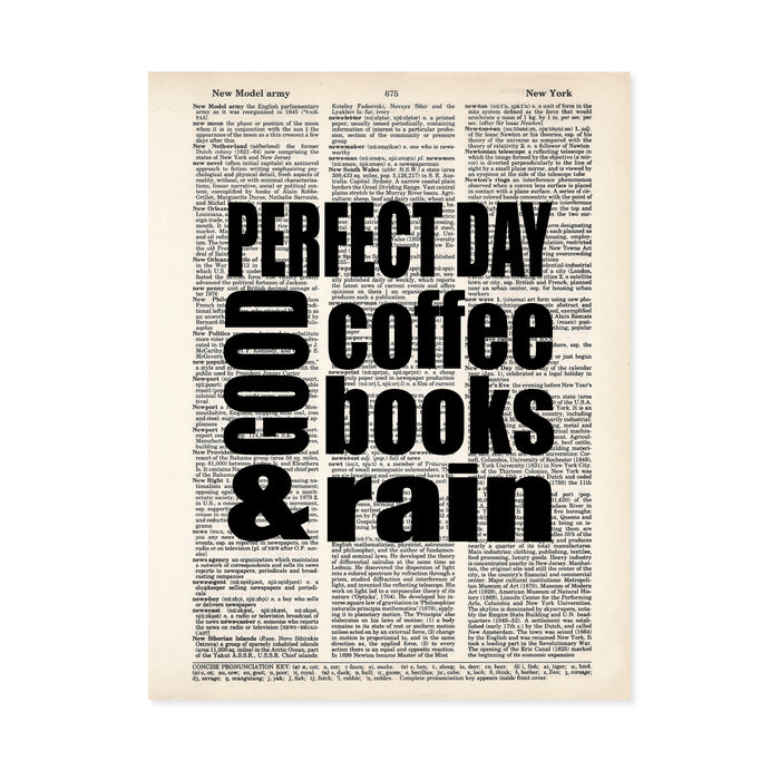 perfect day good coffee books and rain printed on a dictionary page