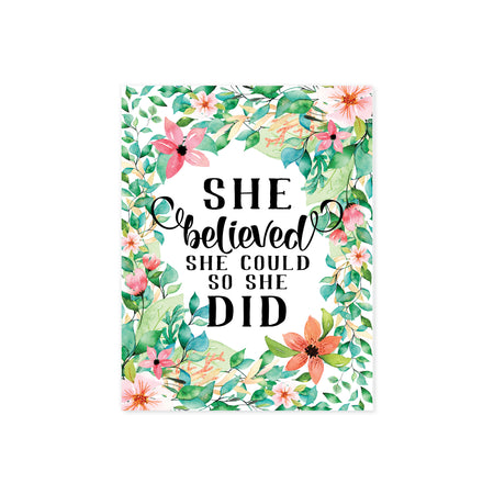 she believed she could so she did surrounded by watercolor tropical flowers in shades of pink and coral along with lush tropical greenery printed on matte white paper
