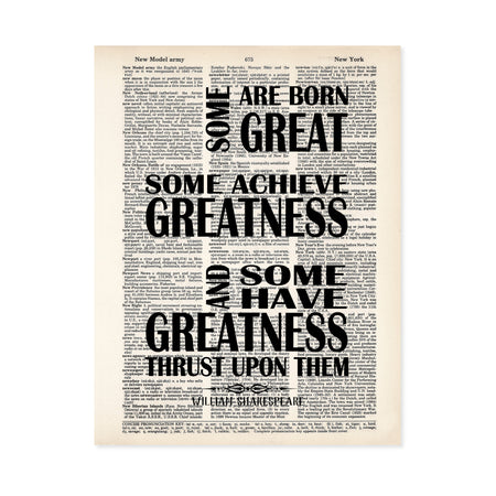 some are born great some achieve greatness and some have greatness thrust upon them William Shakespeare quote printed on dictionary page