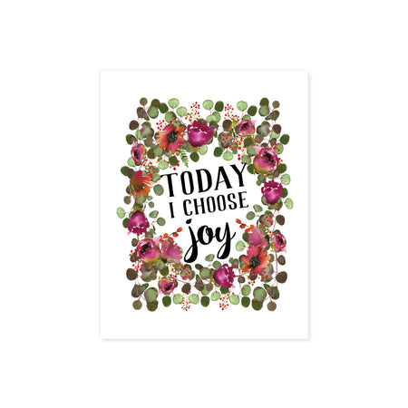 today i choose joy with pink and purple flowers and eucalyptus in watercolor all around the words printed on matte paper