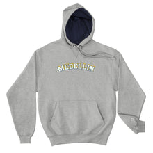Load image into Gallery viewer, MEDELLIN | Champion Hoodie