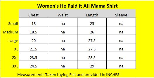He Paid It All Mom Shirt Size Chart