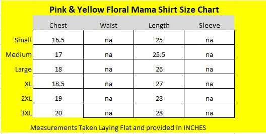 Pink Yellow Floral Mom Shirt Size Chart