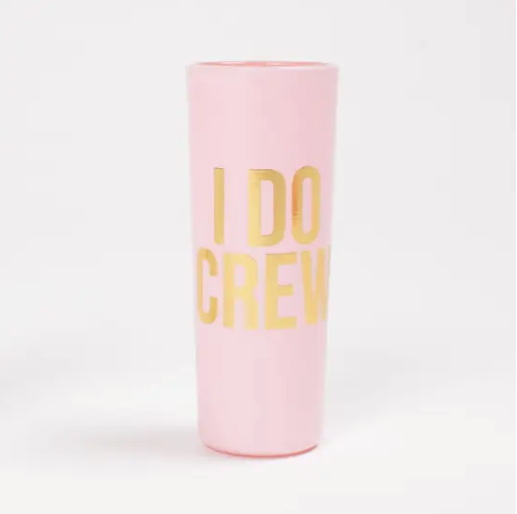 I Do Crew - Shot Glass