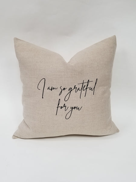 I am so grateful for you Linen Pillow 26""
