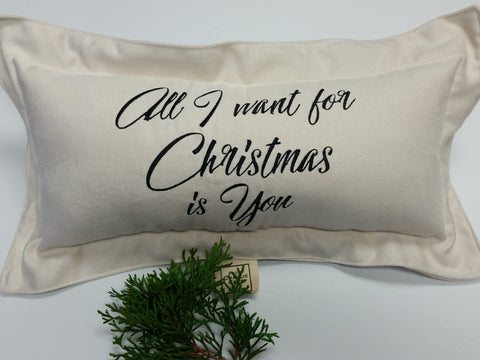 All I want for Christmas is You Mini Ultra Suede Pillow