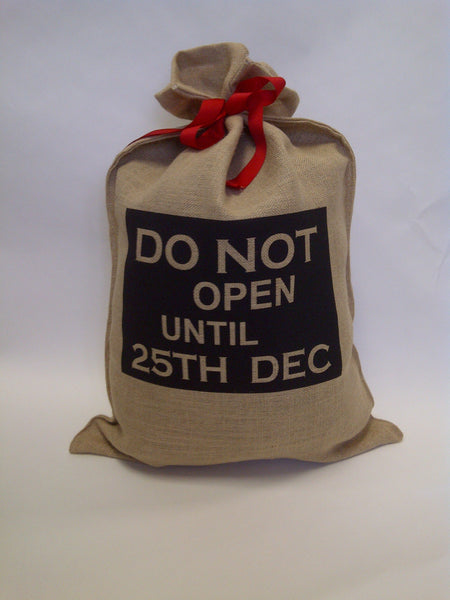 Do Not Open Christmas Sack