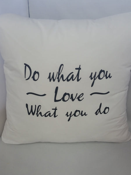 Do what you Love Cotton Pillow