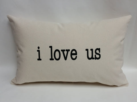 I Love Us Cotton Canvas Pillow